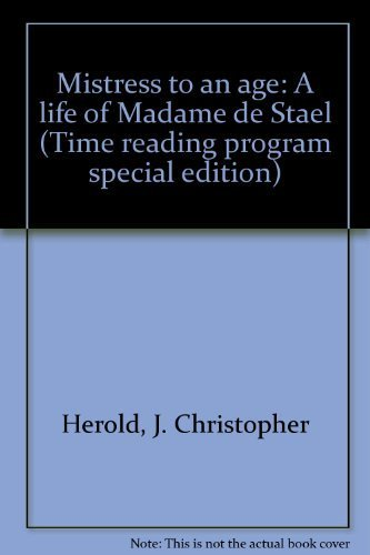 9780809436545: Mistress to an age: A life of Madame de Stael (Time reading program special edition)