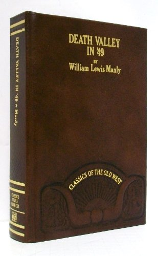 9780809440252: Death Valley in '49 (1849): Important chapter of California pioneer history (Classics of the Old West)