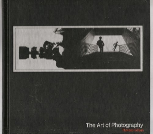 The art of photography. Revised edition. Life Library of Photography.: TIME-LIFE BOOKS.