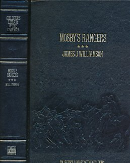 9780809442263: Mosby's Rangers: A Record of the Operations of the Forty-Third Battalion Virginia Cavalry from Its Organization to the Surrender, from the Diary of a ... Mosby (Collector's Library of the Civil War)