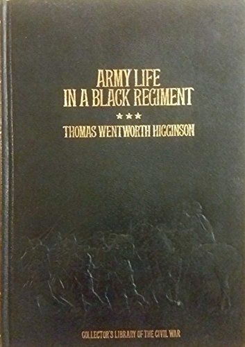 9780809442379: Army Life in a Black Regiment