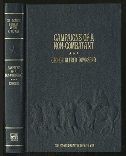 9780809442508: Campaigns of a Non-Combatant, and His Romaunt Abroad During the War (Collector's Library of the Civil War)