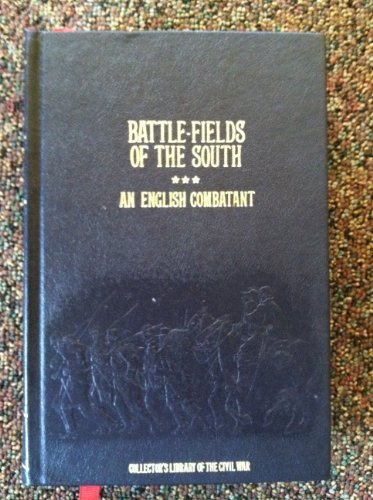 Battle-Fields of the South: English Combatant