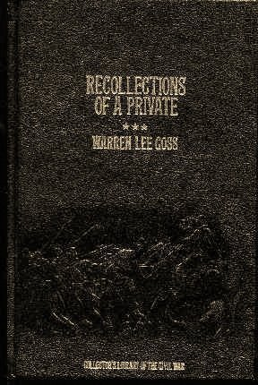 Recollections of a Private: A Study of the Army of the Potomac (9780809444663) by Goss, Warren Lee