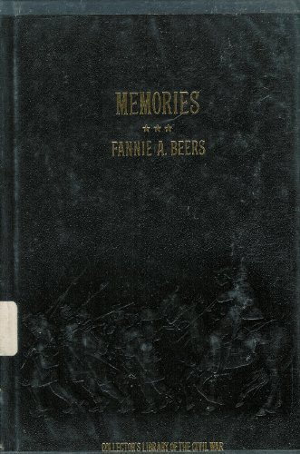 9780809444700: Memories: A Record of Personal Experience and Adventure During Four Years of War (Collector's Library of the Civil War)