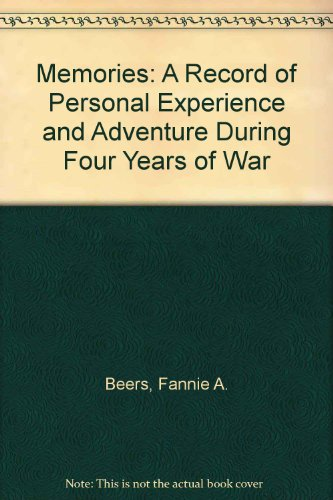 9780809444717: Memories: A Record of Personal Experience and Adventure During Four Years of War