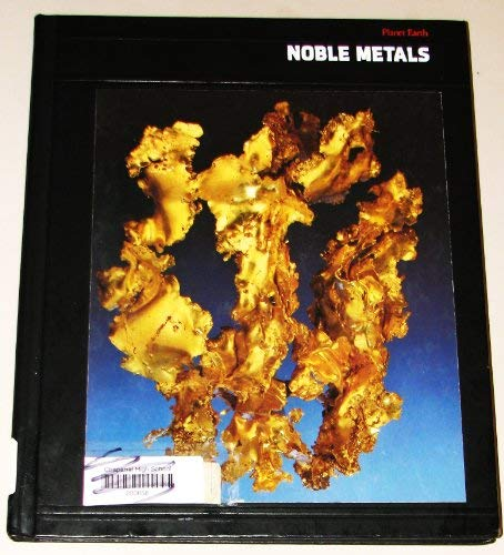 9780809445059: Noble Metals: Planet Earth