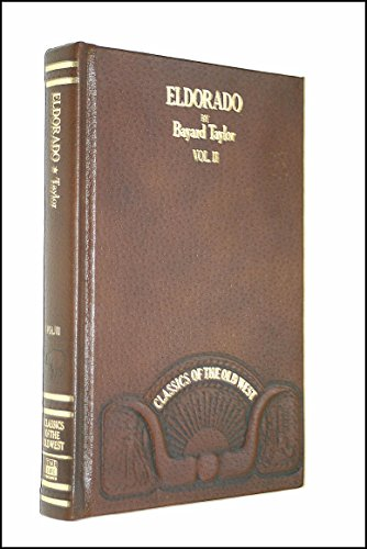 9780809446254: Eldorado, or, Adventures in the Path of Empire: Comprising A Voyage to California, via Panama; Life in San Francisco and Monterey; Pictures of the Gold Region, and Experiences of Mexican Travel. Vol. II.
