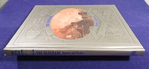 9780809447084: The Blockade: Runners and Raiders (The Civil War Series, Vol. 3)