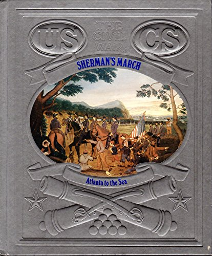 9780809448128: Civil War, Sherman's March - Atlanta to the Sea.