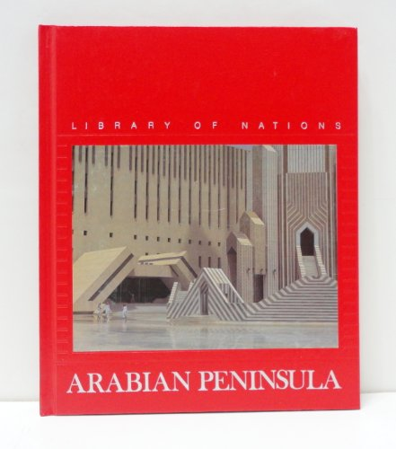 9780809451166: Arabian Peninsula (Library of Nations)
