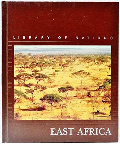 9780809451937: East Africa (Library of Nations)