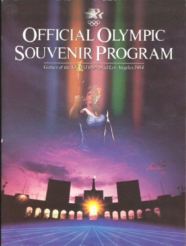 Official Olympic souvenir program: Games of the: Los Angeles Olympic