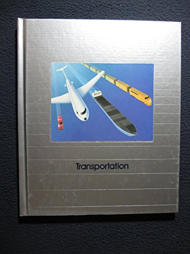 Transportation (Understanding computers): EDITORS OF TIME-LIFE