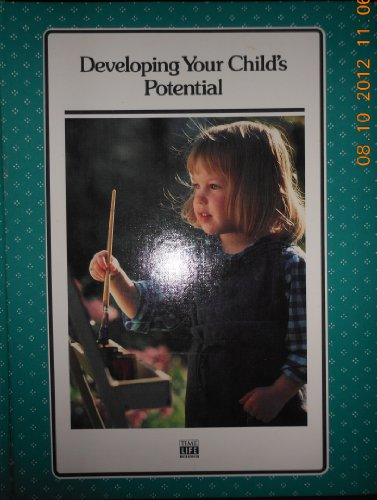 9780809459292: Developing Your Child's Potential (Successful Parenting Series)