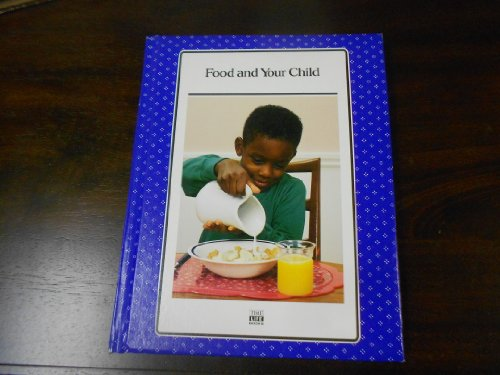 Food and Your Child (Successful Parenting) (0809459450) by Time-Life Books