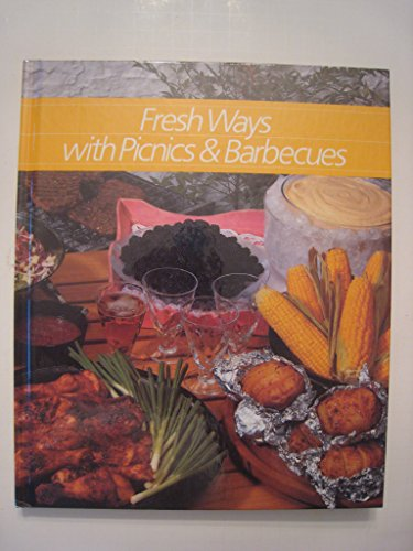 9780809460830: Fresh Ways With Picnics and Barbeques