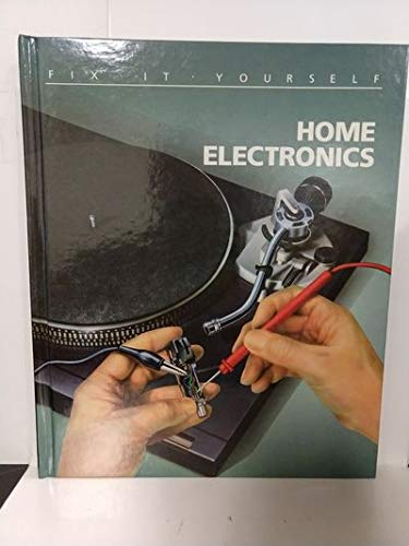 9780809462520: Home Electronics (Fix-It-Yourself)