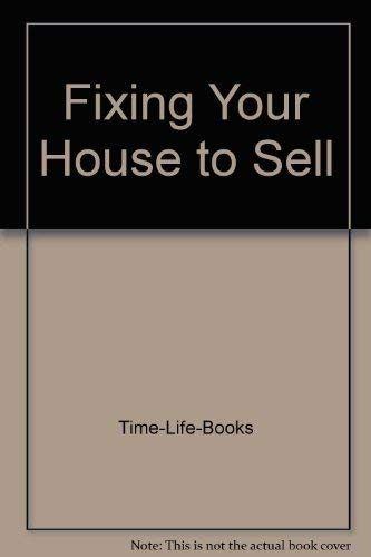 Fixing Your House to Sell