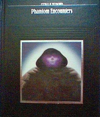 9780809463282: Phantom Encounters (Mysteries of the Unknown)