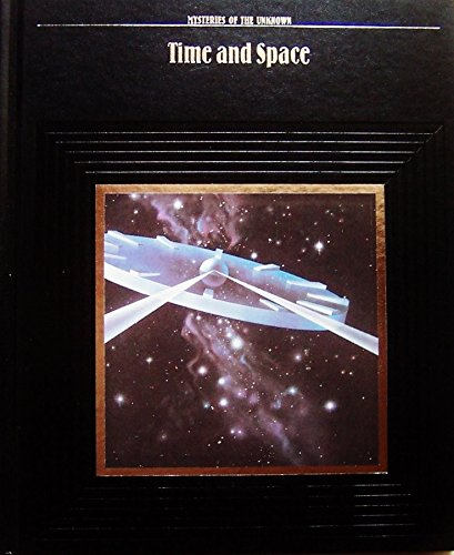 9780809463961: Time and Space (Mysteries of the Unknown)