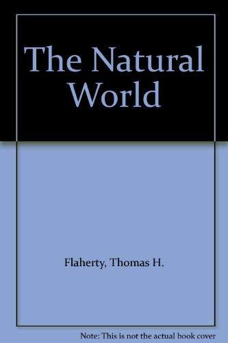 The Natural World: Flaherty, Thomas H.