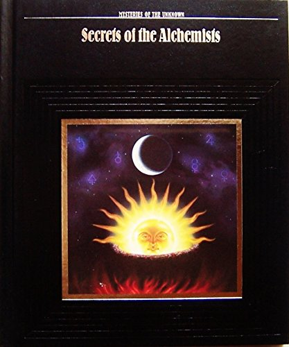 9780809465002: Secrets of the Alchemists (Mysteries of the Unknown)