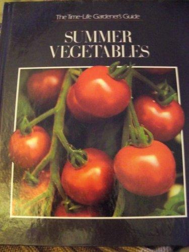 Summer Vegetables (The Good Gardener): Time-Life Books
