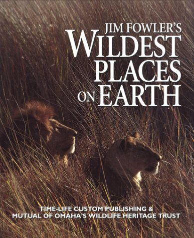 Jim Fowler's Wildest Places on Earth