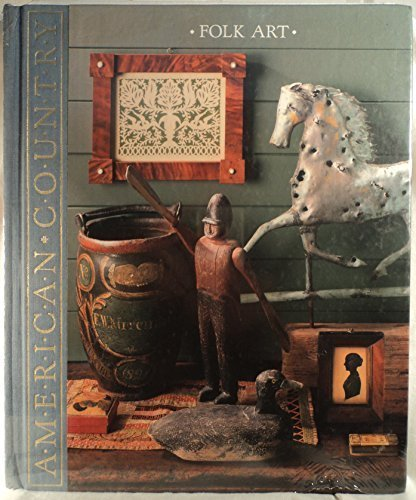 9780809468003: Folk Art: Imaginative Works from American Hands (American Country)