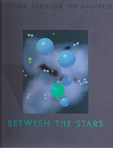 9780809468959: Between the Stars (Voyage Through the Universe)