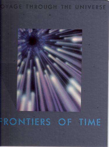 9780809469291: Frontiers of Time (Voyage Through the Universe)