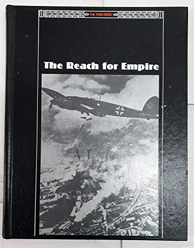 9780809469581: The Reach for Empire (The Third Reich)