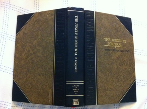9780809472543: The Jungle Is Neutral (Classics of World War II the Secret War)