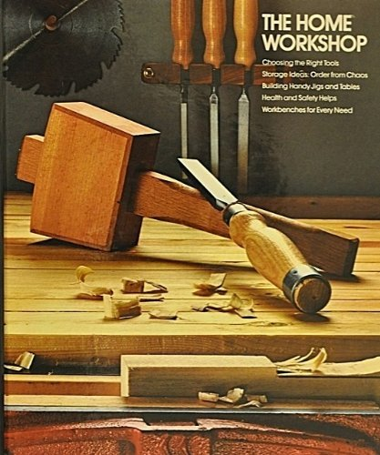 9780809473793: The Home Workshop (Home Repair and Improvement)