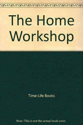 9780809473809: The Home Workshop