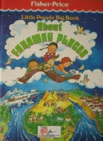 9780809475049: Little People Big Book About Faraway Places