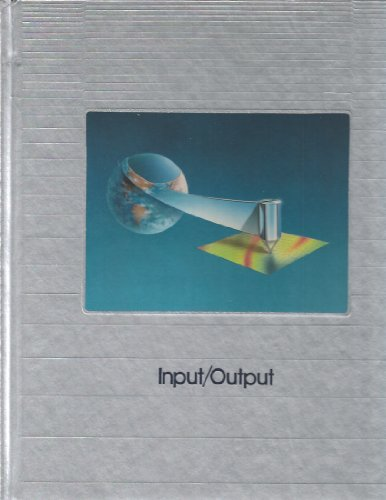 Input/Output (Understanding Computers) (0809475626) by Time-Life Books