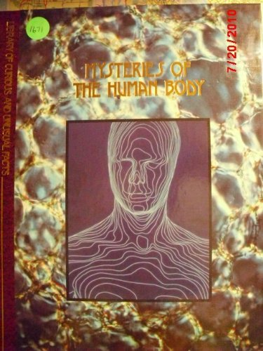 9780809476794: Mysteries of the Human Body (Library of Curious and Unusual Facts)