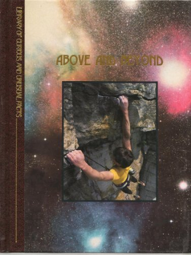 9780809477357: Above and Beyond (Library of Curious and Unusual Facts)