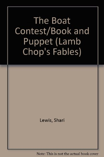 9780809478200: The Boat Contest/Book and Puppet (Lamb Chop's Fables)
