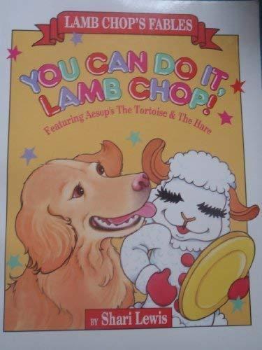 9780809478323: You Can Do It, Lamb Chop! (Lamb Chop's Fables)