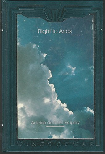 Flight to Arras (Wings of War): Saint-Exupery, Antoine de