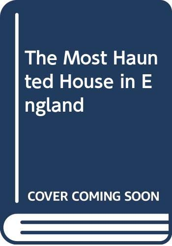 9780809480593: The Most Haunted House in England