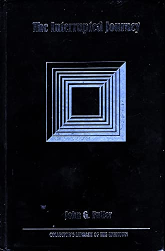 """9780809481293: The Interrupted Journey: Two Lost Hours """"Aboard a Flying Saucer (Collector's Library of the Unknown)"""