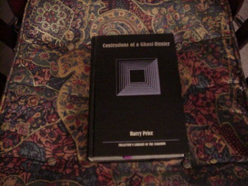 9780809481330: Confessions of a Ghost-Hunter (Collector's Library of the Unknown)