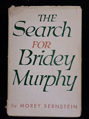 9780809481378: The Search for Bridey Murphy (Collector's Library of the Unknown)