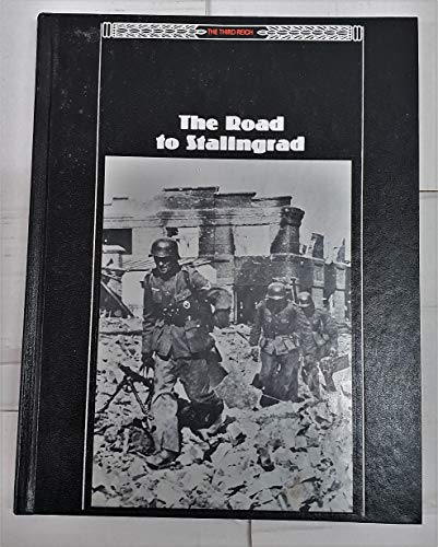 9780809481507: The Road to Stalingrad (The Third Reich)