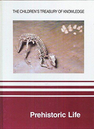 9780809482665: Prehistoric Life (Children's Treasury of Knowledge)