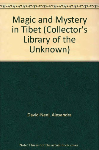 9780809484065: Magic and Mystery in Tibet (Collector's Library of the Unknown)